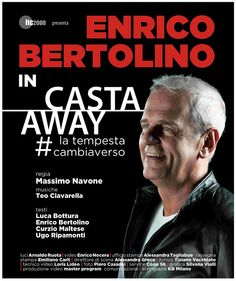 CASTA AWAY con ENRICO BERTOLINO – AUDITORIUM CONSERVATORIO – CAGLIARI – VENERDI 13 MARZO 2015