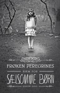 Frøken Peregrines Hjem for Sælsomme Børn