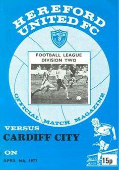 Hereford Utd 2 Cardiff City 2 in April 1977 at Edgar Street. The programme cover Christmas Program, Cardiff City, Football Program, Hereford, Programming, 1970s, Cover, Street, Xmas