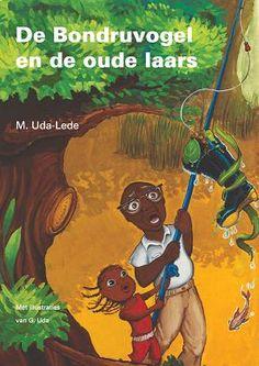 De Bondruvogel en de oude laarsISBN 978-90-815828-2-7 (2de druk). Voor kinderen van de basisschool. Het boek vertelt over slavernij en vrijheid, over de kracht van mensen en  over het belang van samenwerken.