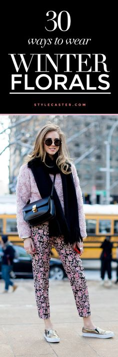 winter outfit trend - 30 ways to wear florals in the winter