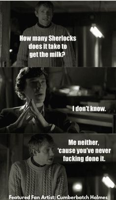 19 Hilarious Sherlock Memes That'll Tickle Your Funny Bone fanfiction memes are pure pleasure. With Sherlock, even the general sherlock fandom gives us some great memes. If you love fanfiction and fanfiction memes check out our favourite sherlock memes in Sherlock Fandom, Sherlock John, Sherlock Quotes, Watson Sherlock, Jim Moriarty, Sherlock Holmes Funny, Sherlock Humor, Sherlock Cast, Andrew Scott
