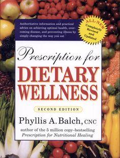 Prescription for Dietary Wellness By Phyllis A. Balch