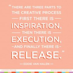 #Quote by Eddie Van Halen. Designed by #Giftsforthegoodlife. #keystothegoodlife