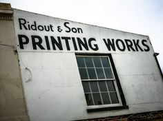 Ridout & Son Printing Works Signage, Sons, It Works, Typography, Printing, Google Search, Letterpress, Letterpress Printing, Billboard
