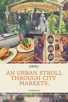Aurelie takes an urban stroll through Johannesburg and discovers a few markets definitely worth a visit. Joburg is full of surprising places, original and offbeat concepts. Here's a few markets to add to your trip. Organic Market, Travel Inspiration, Articles, Urban, Marketing, City, Places, Cities, Lugares