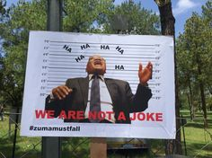 How South Africans feel about President Zuma Zuma probably thinks it is a joke