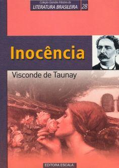 Inocência... Brazilian book from Visconde de Taunay. An amazing sad story. - Read
