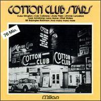 Cotton Club Stars - Duke Ellington, Cab Calloway, Lena Horne, and more