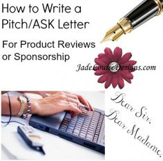 Write an Ask Letter, Pitch Letter for Review products + Sample letter