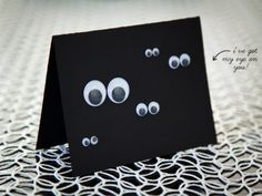Perfect for a Halloween invite or an October notecard for any occasion, sticking pairs of googly eyes onto black card stock makes for a very ...