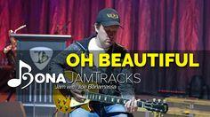 """Bona Jam Tracks - """"Oh Beautiful"""" - Official Joe Bonamassa Guitar Backing..."""
