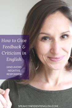 Professional English. Giving feedback or criticism can be uncomfortable in every language. But here's an easy way to do it well in English. https://www.speakconfidentenglish.com/how-to-give-feedback-advice-in-english/?utm_campaign=coschedule&utm_source=pinterest&utm_medium=Speak%20Confident%20English%20%7C%20English%20Fluency%20Trainer&utm_content=How%20to%20Give%20Feedback%20and%20Criticism%20in%20English%20%28and%20Avoid%20Negative%20Responses%29