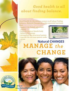 Your biological age maybe ahead of your chronological age, consider NATURAL CHANGES see why:  http://www.naturalhealthstore.us/natural-changes/