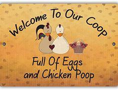 Eggs and Chicken Poop Indoor/Outdoor No Rust No Fade Aluminum Chicken Coop Sign Wild Signs http://www.amazon.com/dp/B00ZVE0EYC/ref=cm_sw_r_pi_dp_Bd57vb1EVG5MR