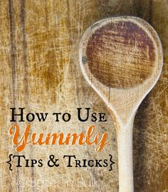 How To Use Yummly: T