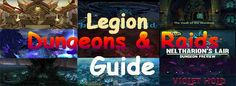 Guide to Legion Dungeons and Raids in World of Warcraft
