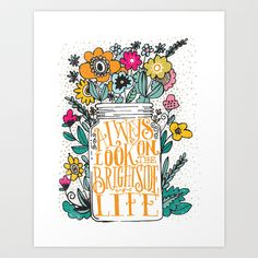 ALWAYS LOOK ON THE BRIGHT SIDE... Art Print by Matthew Taylor Wilson - $20.00