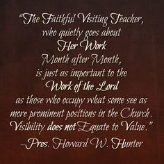 Pres. Howard W. Hunter on Visiting Teaching. #LDS #Mormon