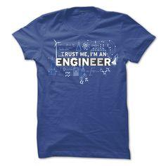 Trust me, I'm Engineer T-Shirts, Hoodies. ADD TO CART ==► https://www.sunfrog.com/Jobs/Trust-me-Im-Engineer-T-Shirt.html?id=41382