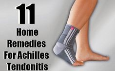 11 Useful Home Remedies For Achilles Tendonitis #SciaticaRecoveryAdvice