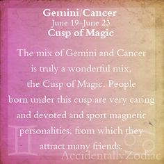 "Cancer Zodiac Sign  "" Gemini/Cancer Cusp Part 1"""