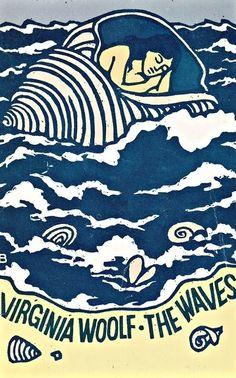 Virginia Woolf-The Waves...