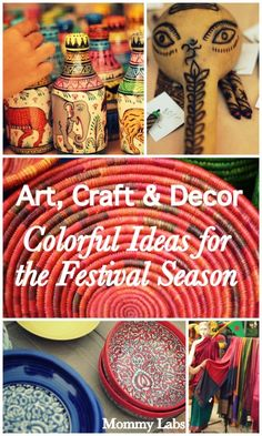 Art, Craft and Decor: Colorful Ideas for the Festival Season from the India Dastkar Nature Bazaar www.mommy-labs.com