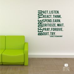 Wall Decal Quote Before You Act Ernest Hemingway - Vinyl Wall Words. $28.00, via Etsy.