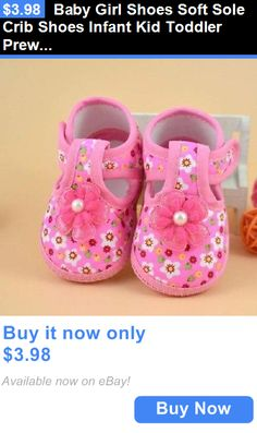 Baby Girls Shoes: Baby Girl Shoes Soft Sole Crib Shoes Infant Kid Toddler Prewalker BUY IT NOW ONLY: $3.98