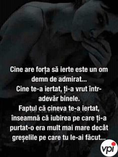 Am iertat dar e degeaba. Reality Quotes, Amazing Quotes, True Words, Strong Women, Love Story, Self, Love You, Bible, Inspirational Quotes