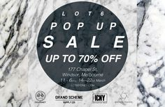 Pop Up Store: Lot 6 in Melbourne, March 17 – March 22. Cop some new gourmet, ICNY, Grand Scheme, and Sixpack France at 70% off. Posted By Robert Brown | 17-Mar-2015