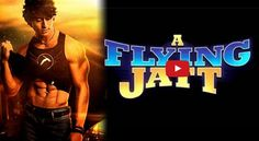 A Flying Jatt is an upcoming Bollywood superhero film.   Directed by Remo D'Souza Star Cast: Tige...