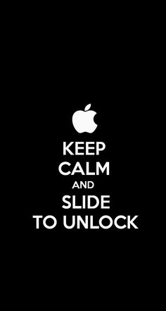 The+KEEP+CALM+AND++SLIDE++TO+UNLOCK+#iPhone5+#iOS7+#Wallpaper+I+just+made!