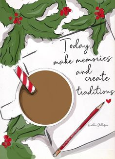 Make memories and create traditions.enjoy this beautiful time of year. Christmas Quotes, Christmas Images, Christmas Art, All Things Christmas, Christmas Themes, Christmas Decorations, Xmas, Winter Things, Coastal Christmas