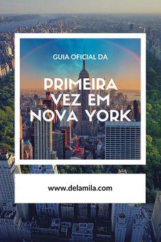 Tudo que você precisa saber para planejar a sua primeira viagem para Nova  York  a46c361ccda