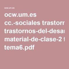 ocw.um.es cc.-sociales trastornos-del-desarrollo-y-logopedia material-de-clase-2 tema6.pdf
