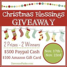 Christmas blessings giveaway - $500 CASH and $100 Amazon Gift Card! November 17-23, 2014. This is an AMAZING giveaway and I absolutely love the free gift guides that go along with it. A real Christmas blessing!