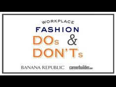 Tips for job seekers: Workplace fashion Dos and Don'ts from @CareerBuilder