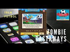 zombie castaways isla futbol - soccer island - copa final mundo GAMEPLAY...