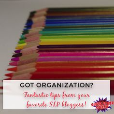 Organization. We all want it. But how many of us feel truly organized? The struggle is real, fellow SLPeeps! I asked some of my favorite SLP bloggers for their organization tips and am excited to s…