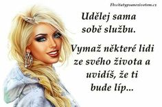Happy Women, Powerful Words, Motto, Blondes, Beauty, Beautiful, Action, Humor, Woman