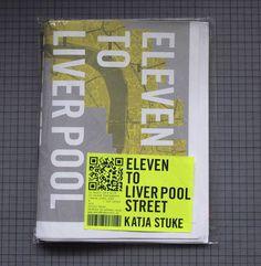 Eleven to Liverpool Street. Katja Stuke.