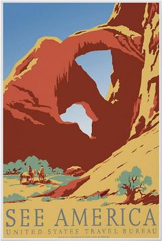 See America Poster by Frank S. Nicholson, Works Progress Administration Federal Art Project,  Image is similar to Double Arch in Arches National Park. (pinned by haw-creek.com)