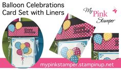 Stampin' Up Birthday Card Set with Matching Envelopes using Balloon Cele...