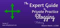 Sharon Martin shares how she uses blogging to increase website traffic and generate referrals for her practice.