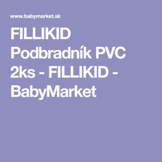 FILLIKID Podbradník PVC 2ks - FILLIKID - BabyMarket