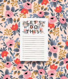 "Rifle Paper Co. on Instagram: ""Let's Do This!  Our new notepad is sure to inspire you to tackle even the toughest to-dos. #riflepaperco http://rifle.co/do-this-notepad"""