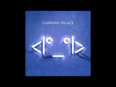 Caravan Palace - Russian- 2015 album