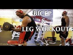 BICEP & LEG WORKOUT– CHRISTIAN EVANS - YouTube